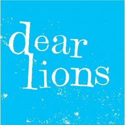 DEAR LIONS - Dear Lions -...