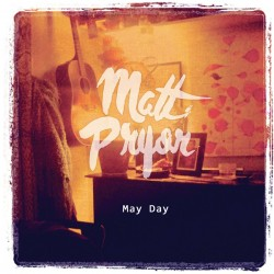 MATT PRYOR - May Day - LP+CD