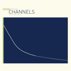 "CHANNELS - Open - 10""+CD"