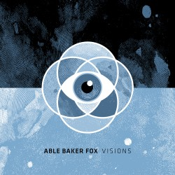 ABLE BAKER FOX - Visions -...