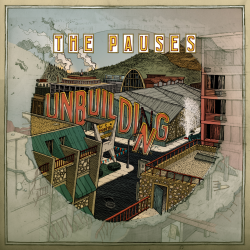THE PAUSES - Unbuilding - CD