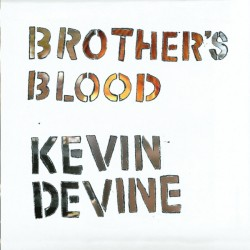 KEVIN DEVINE - Brother's...